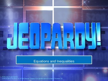 Jeopardy Review Game Equations and Inequalities
