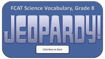 Jeopardy Review Game (with Score Keeper) - FCAT Science Vocabulary, Grade 8