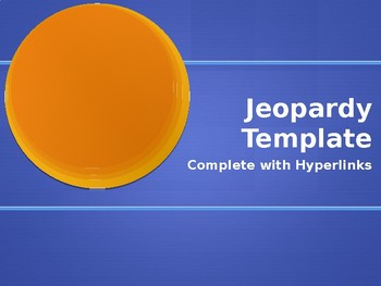 Jeopardy Review Power Point Template - Complete with Hyperlinks!