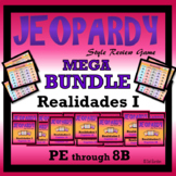 Jeopardy Reviews Bundle- Realidades 1 - Prelim to chapter 8B
