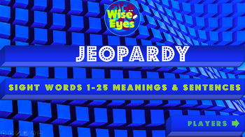 Jeopardy - Sight Words 1-25 Definitions & Sentences - Game - Sounds & Writing