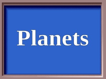 Jeopardy Solar System Review Game