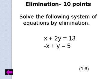 Jeopardy Review:  Solving Systems of Equations