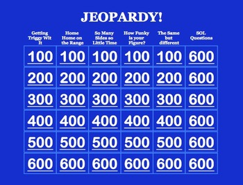 Jeopardy- Trig, Triangles, Quads, Polygons and Pythagorean Theorm