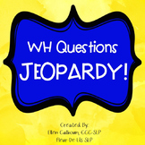 Jeopardy-WH Questions