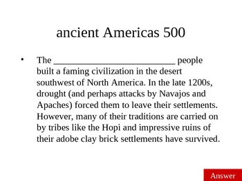 Jeopardy review: Native American civilizations