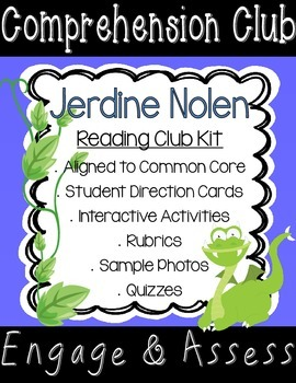 Jerdine Nolen Comprehension Club Kit for Interactive Reading Notebooks