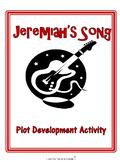 Jeremiah's Song Plot Development Activity