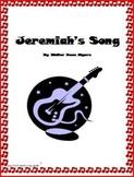 """""""Jeremiah's Song"""" Unit"""