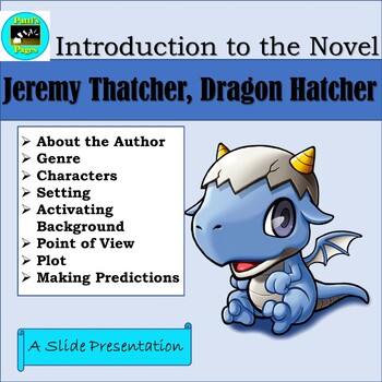 Jeremy Thatcher, Dragon Hatcher, a PowerPoint Introduction to the Novel
