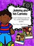 Jeremy and his Camera: A reading passage with TRC writing prompts