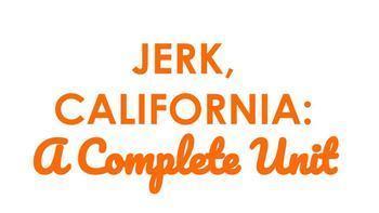 Jerk California Unit Materials