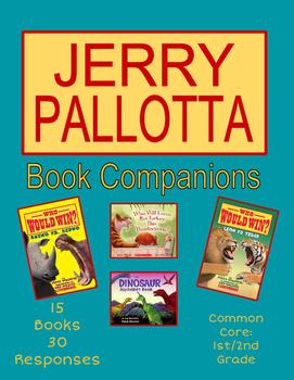 Jerry Pallotta Book Companions: 15 Texts 30+ Response Sheets