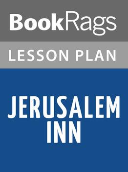 Jerusalem Inn Lesson Plans