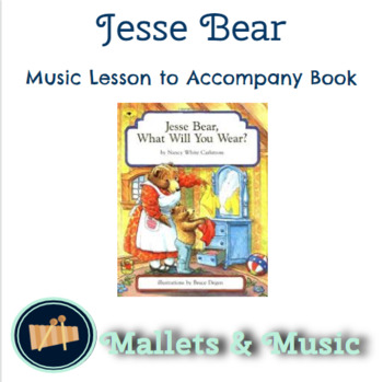 Jesse Bear - Music Literacy Lesson