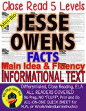 Jesse Owens CLOSE READING 5 LEVELED PASSAGES Main Idea Fluency Check TDQs!
