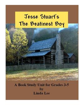 Jesse Stuart's The Beatinest Boy:  A Book Study Unit