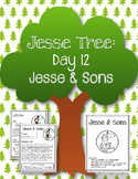 Jesse Tree. Day 12. Jesse. Christmas Advent