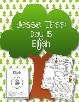 Jesse Tree. Day 15. Elijah. Christmas Advent
