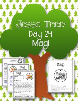 Jesse Tree. Day 24. Magi. Christmas Advent