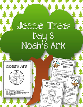 Jesse Tree. Day 3. Noah and the Ark. Christmas Advent