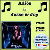 Jesse y Joy Adios Spanish Song Activity