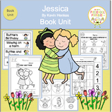 Jessica by Kevin Henkes  Book Unit