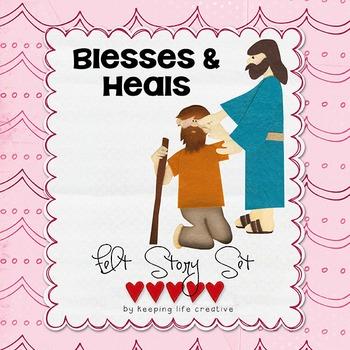 Jesus Blesses & Heals {New Testament Interactive Bible Sto