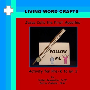 Jesus Calls the First Apostles 3D project & Game for Pre-K - Gr.3