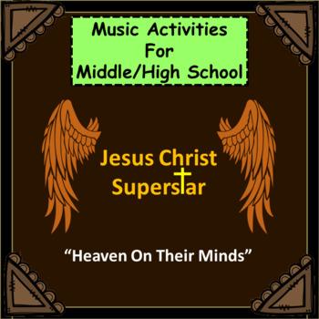 "Jesus Christ Superstar: Music Activities: ""Heaven On Their Minds"""