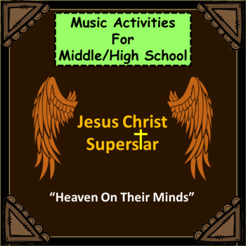 "Jesus Christ Superstar: Music Activities: ""Heaven On Their Minds"""