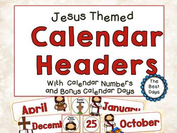 Jesus / Christian Themed Classroom Decor:   Calendar Headers