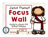 Jesus / Christian Themed Classroom Decor:  Focus Wall or C