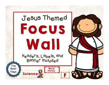 Jesus / Christian Themed Classroom Decor:  Focus Wall or C