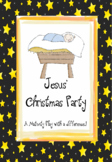 Jesus' Christmas Party - Nativity Play and Print and Go Activity Pack Bundle (US