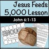Jesus Feeds 5,000, John 6:1-13