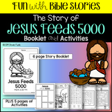 Jesus Feeds 5000 Booklet and Activities for Church or Sunday School