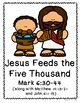 Jesus Feeds the Five Thousand - Readers Theater Script