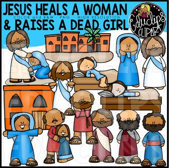 Jesus Heals A Woman And Raises A Dead Girl Clip Art Set {Educlips Clipart}