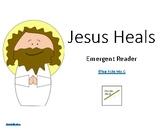 Jesus Heals Emergent Reader