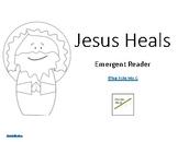 Jesus Heals Emergent Reader BW