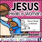 Jesus Heals a Woman Emergent Reader