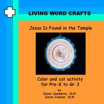Jesus Is Found In the Temple  3D Activity for PreK to Gr. 3