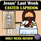Jesus' Last Week Lapbook   Bible Lesson