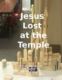 Jesus - Lost at the Temple