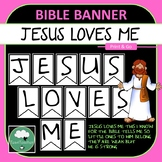 Jesus Loves Me Full Song Banner - Christian Kindy Bible Decor Room Display God