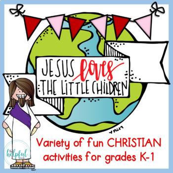 Jesus Loves the Little Children ♥ Grades K-1 ♥ Activity Pack