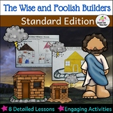 Bible Lessons on Jesus' Parable: The Wise and Foolish Builders: Standard Edition