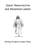 Jesus' Resurrection Ascension Lesson Activities Easter Holy Week