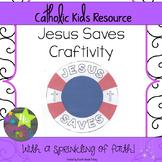 Jesus Saves Craft